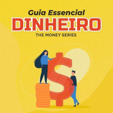 [eBook] Guia Essencial Dinheiro The Money Series - Materiais TheCamp