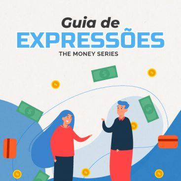 [eBook] Guia essencial Expressões Dinheiro The Money Series - Materiais TheCamp