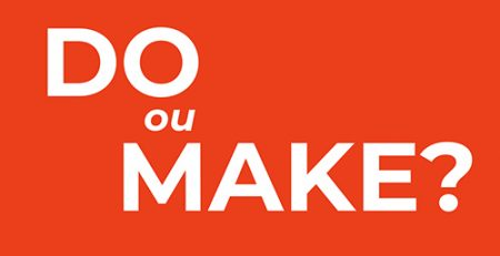 Make ou Do? - Blog TheCamp